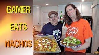 Nacho Recipes - GAMER eats