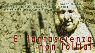 NOF 4 | E' fantascienza non follia!