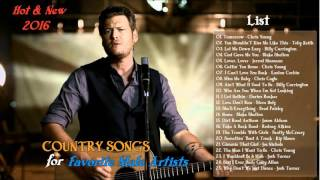 Best Favorite Male Country Songs 2016 - Top Hottest Male Country Singer