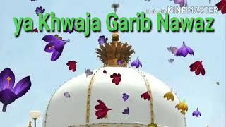 Teri rehmato Ka Dariya🌹🌹 Assalamualaikum Khwaja Garib Nawaz Sarkar 🌹🌹