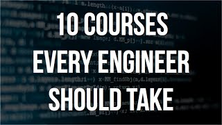 10 Courses Every Software Engineer Should Take