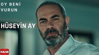 Oy Beni Vurun Vurun (feat. Hüseyin Ay ) Eşkıya Dünyaya Hükümdar Olmaz - Official Music Video