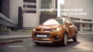 All-new Chevrolet Trax 2017 - Sống. Yêu. Tận Hưởng