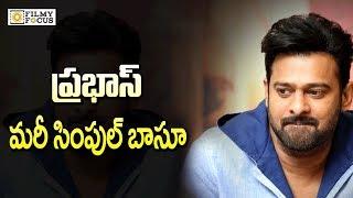 Prabhas Maintain His Simplicity    Telugu Cinema News - Filmyfocus.com