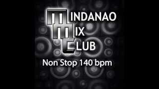 MMC  Nonstop part1 - MINDANAO MIX CLUB DJ'S 140