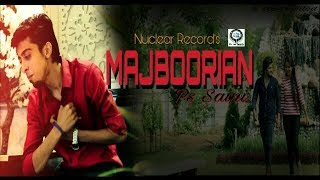 Ps Saini: Majboorian Song ( Offical Video ) Ft. Kancha || New Song 2017 || Nuclear Record's