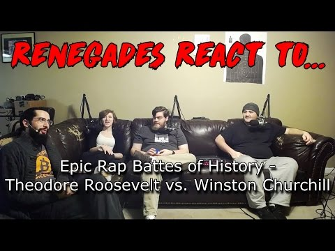 Download Renegades React to... Epic Rap Battles of History - Theodore Roosevelt vs. Winston Churchill