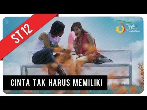 Download Lagu ST12 - Cinta Tak Harus Memiliki | VC Trinity MP3