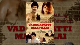 Vadgapatti Mappillai (Full Movie)-Watch Free Full Length Tamil Movie Online
