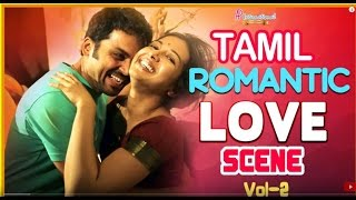 Tamil Love Movies | Love Scenes | Vol 2 | Latest Tamil Movies | Madras | Anegan