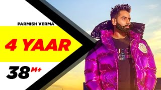 Parmish Verma | 4 Peg Renamed 4 Yaar (Full Video) | Dilpreet Dhillon | Desi Crew | Latest Songs 2019
