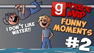 I DON'T LIKE WATER!! - GMOD Funny Moments #2