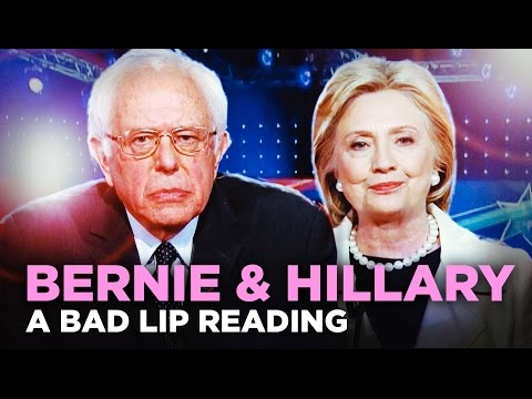 BERNIE & HILLARY — A Bad Lip Reading