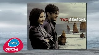 Dunk - Parn Two Seasons The Great Duet Album | Official Music Long Play
