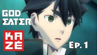 God Eater - Episode 1 vostfr FULL HD [2015]