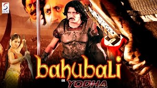 Bahubali Ek Yodha - Dubbed Full Movie | Hindi Movies 2016 Full Movie HD