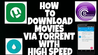 How to Download Movies Via torrent With High Speed(हिंदी)