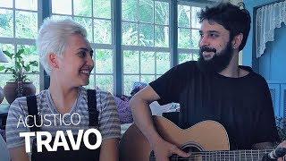 Travo (Acústico) | Joana Castanheira & Pedro Altério
