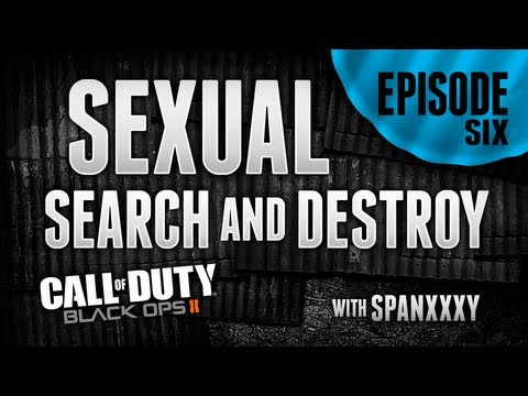 Spanxxxy - Black Ops 2 S&D : Sexy Search Ep. 6