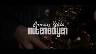Arman Yekta - Mütemadiyen (Official Video)