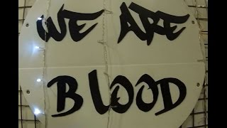 We Are Blood - First Anniversary