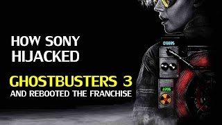 Ghostbusters reboot: How Sony hijacked Ghostbusters 3
