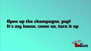 Welcome to my house lyrics