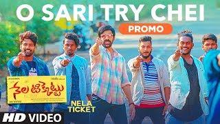 O Sari Try Chei Video Song Promo || Nela Ticket Songs || Ravi Teja, Malvika, Shakthikanth Karthick