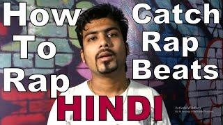 How To Catch Rap Beats | HINDI | PUNJABI | Latest Video by Guru Bhai (Rapper)