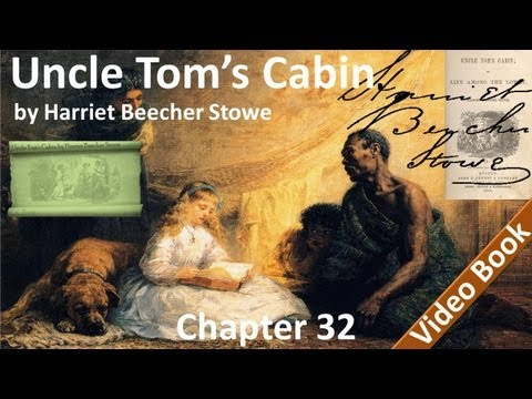 Chapter 32 - Uncle Tom's Cabin by Harriet Beecher Stowe - Dark Places