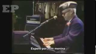 ELTON JOHN - I GUESS THAT'S  WHY THEY CALL IT THE BLUES - LEGENDADO EM PORTUGUÊS BR