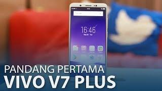 Pandang Pertama: Vivo V7+ - Selfie 24MP Dengan Skrin Bezel Nipis