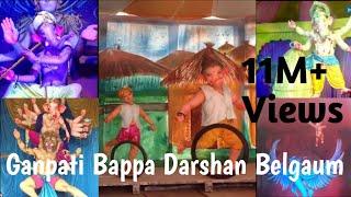 Ganpati Bappa Darshan 2016 Belgaum