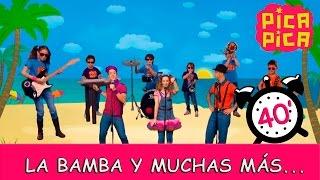Pica-Pica: La bamba y muchas más...(40 minutos)