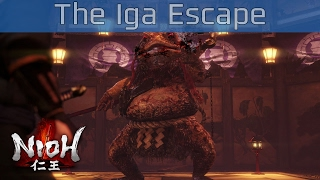 Nioh - The Iga Escape Mission Walkthrough [HD 1080P/60FPS]