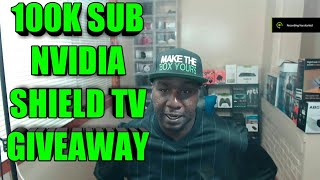 100K SUBS GIVEAWAY! LET ME THANK YOU WITH CHANCE TO WIN NVIDIA SHIELD TV AND OTHER ANDROID TV BOXES