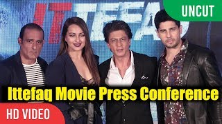UNCUT - Ittefaq Movie Press Conference | Shahrukh Khan, Sonakshi Sinha, Sidharth Malhotra, Karan