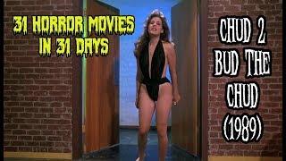 CHUD 2 Bud the CHUD (1989) - 31 Horror Movies in 31 Days