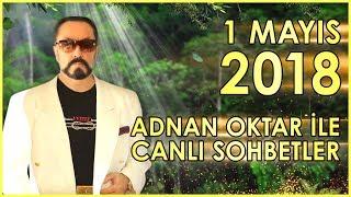 Adnan Oktar ile Sohbet Programı 1 Mayıs 2018