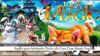 Inglês Para Iniciante: Partes da Casa - Com Magic English