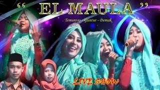 EL MAULA DEMAK LIVE SENDANGWUNGU #LOlah