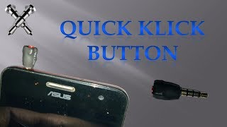 How To Make Klick Quick Button For Android Phone