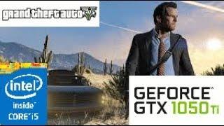 Grand Theft Auto V: GTX 1050 TI 4GB i5 4460