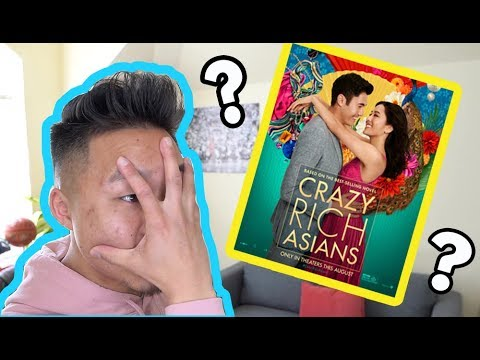 CRAZY RICH ASIANS - WHY YOU SHOULD NOT WATCH IT AND WHY YOU SHOULD // Fung Bros