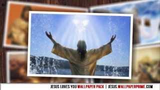 I Love Jesus Christ Wallpaper SlideShow - Free Jesus Wallpapers