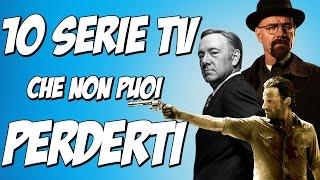 10 SERIE TV IMPERDIBILI