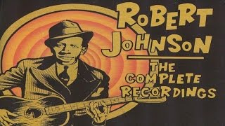 Robert Johnson - The Complete Recordings - Essential Classic Evergreen