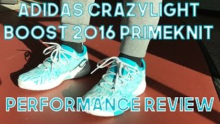 Adidas Crazylight Boost 2016 PRIMEKNIT Performance Review