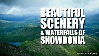 🌄 Beautiful Scenery & Waterfalls of Snowdonia || via Pyg & Miners track ᴴᴰ