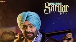 Sardar - Babbu Maan | Latest Punjabi Songs Collections